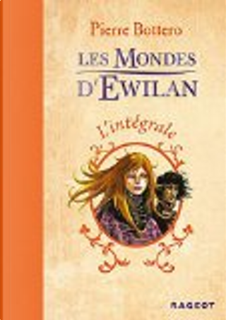 L'intégrale by Pierre Bottero