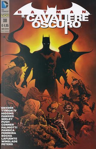 Batman Il cavaliere oscuro n. 38 by Ray Fawkes, Steve Pugh, Scott Snyder, Tim Seeley, Kyle Higgins, James Tynion IV