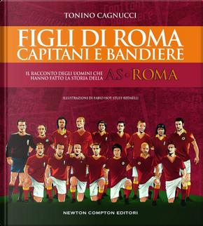 Figli di Roma by Tonino Cagnucci
