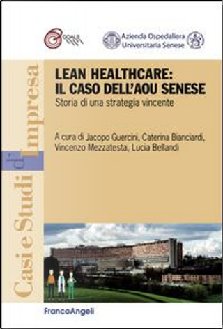 Lean healthcare by Jacopo Guercini