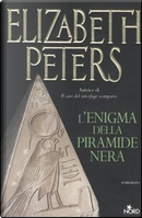 L'enigma della piramide nera by Elizabeth Peters