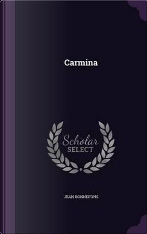 Carmina by Jean Bonnefons