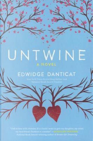 Untwine by Edwidge Danticat