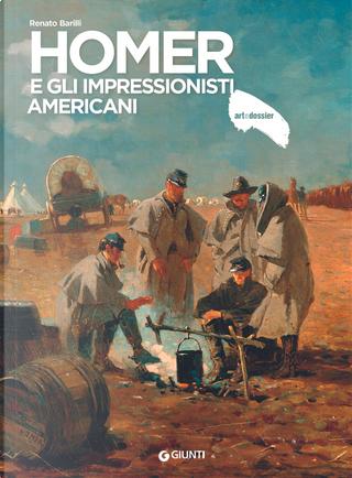 Homer e gli impressionisti americani by Renato Barilli
