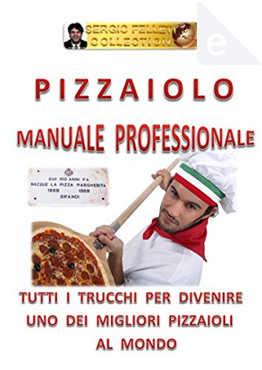 Pizzaiolo by Sergio Felleti