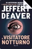 Il visitatore notturno by Jeffery Deaver