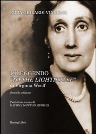 Rileggendo «To the lighthouse» di Virginia Woolf by Edda Ghilardi Vincenti