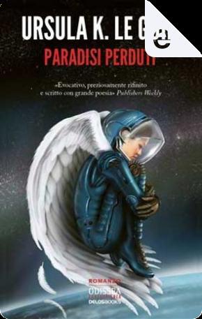 Paradisi perduti by Ursula K. Le Guin