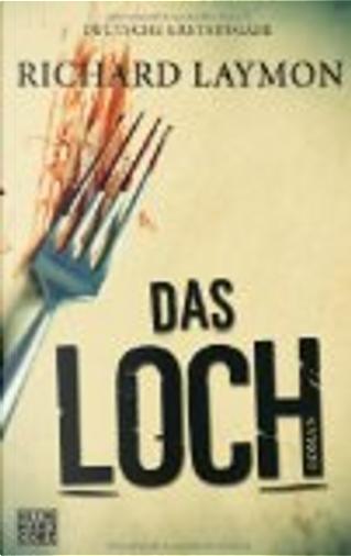 Das Loch by Richard Laymon
