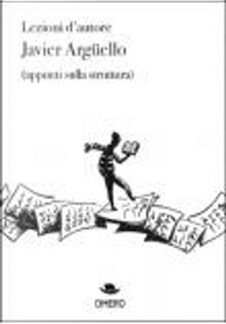 Lezioni d'autore by Javier Argüello