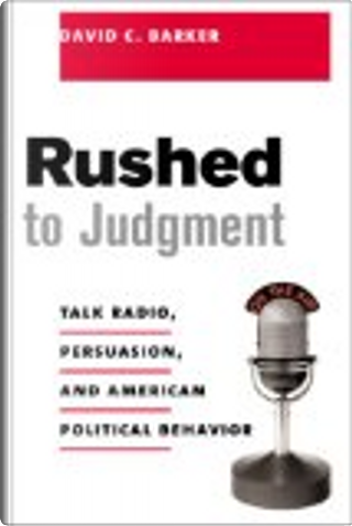 Rushed to Judgment? by David Barker