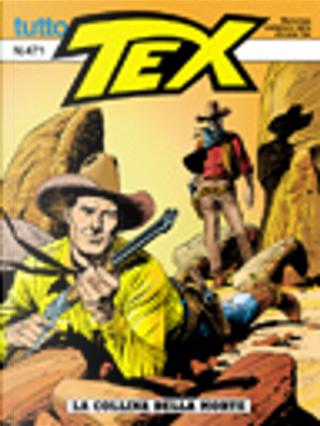 Tutto Tex n.471 by Claudio Nizzi, Victor De La Fuente