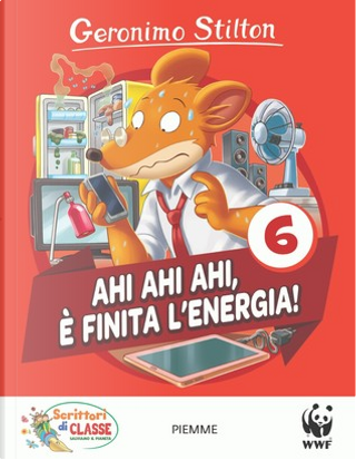 Ahi ahi ahi, è finita l'energia! by Geronimo Stilton