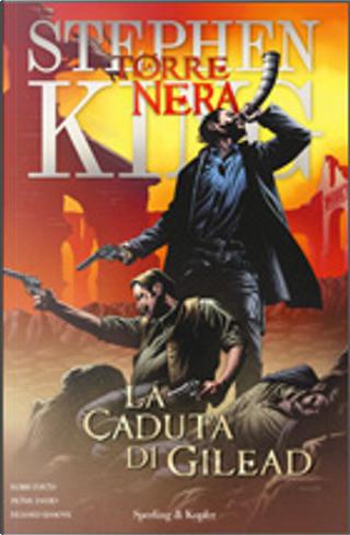 La Torre Nera: La caduta di Gilead by Peter David, Robin Furth
