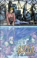 Aria Volume 3 by Brian Haberlin, Brian Holguin, Jay Anacleto, Lan Medina