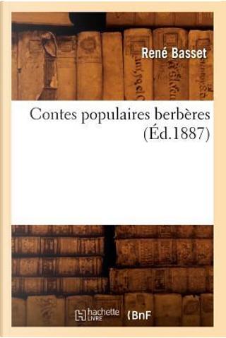 Contes Populaires Berberes (ed.1887) by Sans Auteur