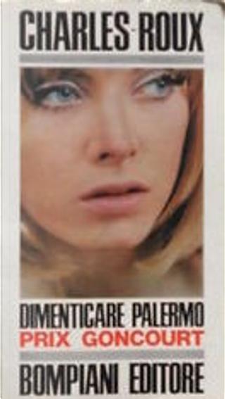Dimenticare Palermo by Edmonde Charles-Roux