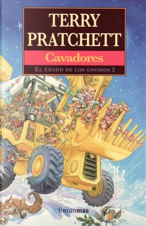 Cavadores by Terry Pratchett