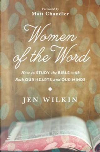 Women of the Word by Jen Wilkin