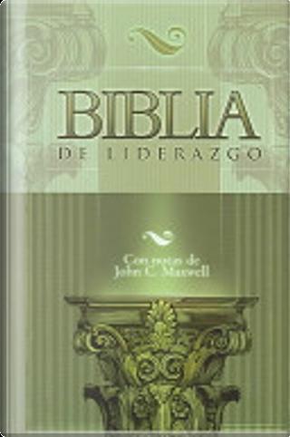 De Liderazgo Con Notas de John C. Maxwell(Leadership Bib Le) by Casiodoro De Reina