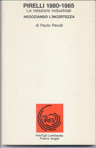 Pirelli 1980-1985 by Paolo Perulli