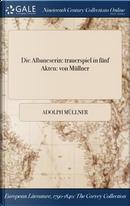 Die Albaneserin by Adolph Müllner