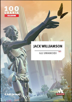 Gli umanoidi by Jack Williamson