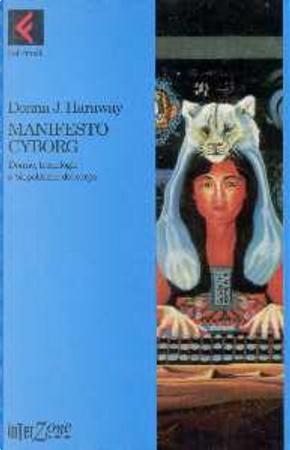 Manifesto cyborg by Donna J. Haraway