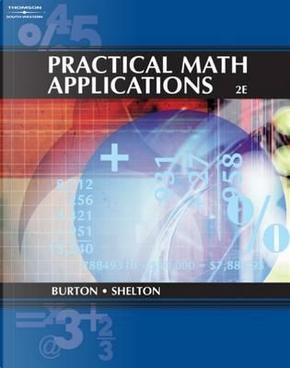 Practical Math Applications by Sharon Burton