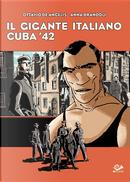 Il gigante italiano - Cuba '42 by Anna Brandoli, Ottavio De Angelis