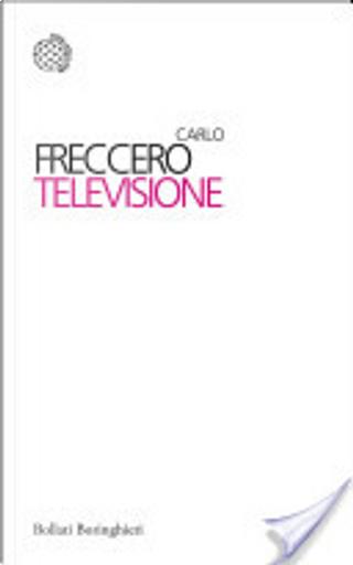Televisione by Carlo Freccero