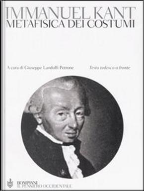 Metafisica dei costumi by Immanuel Kant