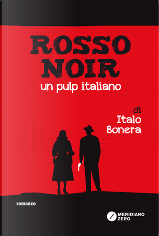 Rosso noir by Italo Bonera