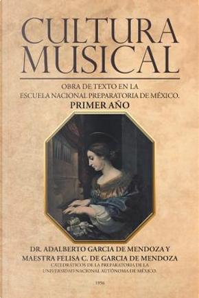 Cultura musical by Adalberto García de Mendoza