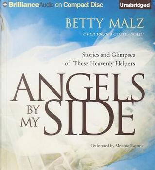 Angels by My Side by Betty Malz