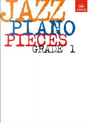 Jazz Piano Pieces, Grade 1 by Charles (Edit Beale