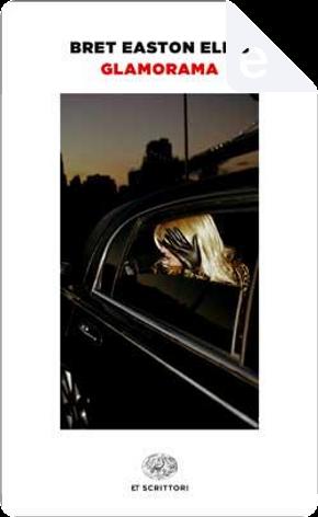 Glamorama by Bret Easton Ellis