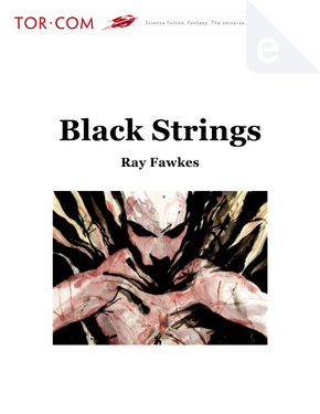 Black Strings by Ray Fawkes