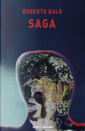 Saga by Roberto Balò