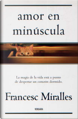 Amor en minúscula by Francesc Mirailles