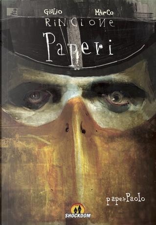 Paperi vol. 2 by Marco Rincione