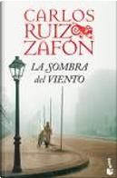 La sombra del viento by Carlos Ruiz Zafon