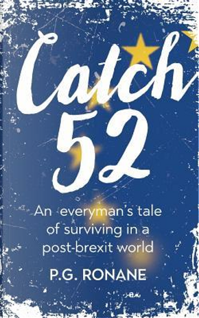 Catch 52 by P. G. Ronane