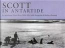 Scott in Antartide by Filippo Tuena, H. J. P. Arnold, Ranulph Fiennes