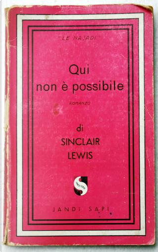 Qui non è possibile by Sinclair Lewis
