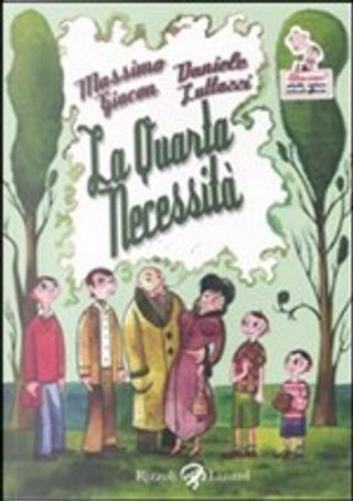 La quarta necessità by Daniele Luttazzi