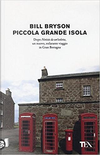 Piccola grande isola by Bill Bryson