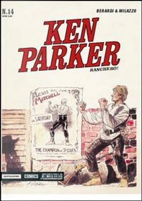 Ranchero! Ken Parker classic by Giancarlo Berardi