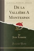 De la Vallière A Montespan (Classic Reprint) by Jean Lemoine