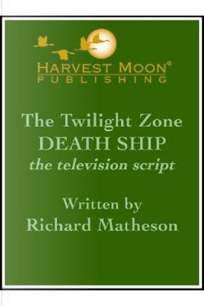 The Twilight Zone by Richard Matheson